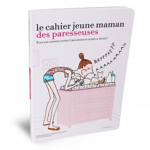 Le cahier jeune maman des paresseuses