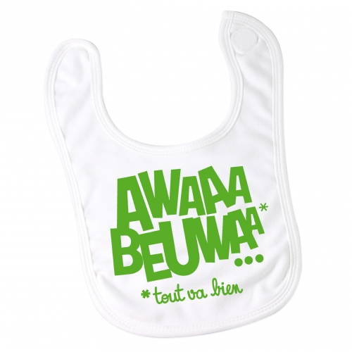 Bavoir Awaaa Beuwaa*