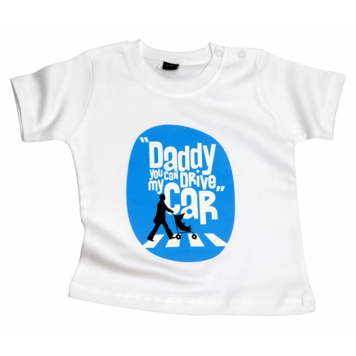 Tshirt bébé Daddy You Can Drive My Car