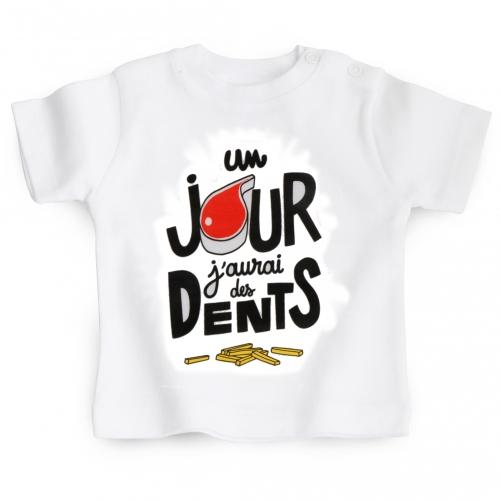 Tshirt bébé 1 Jour J'aurai Des Dents