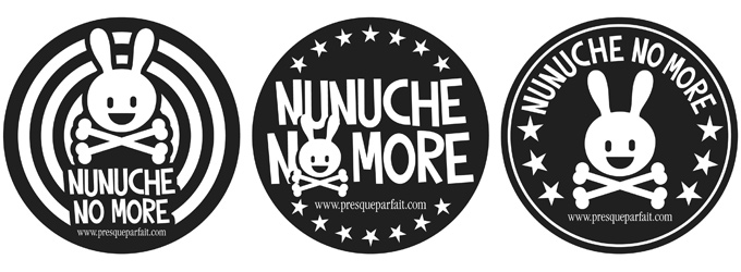 Nunuche no more
